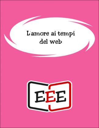 L'amore ai tempi del web
